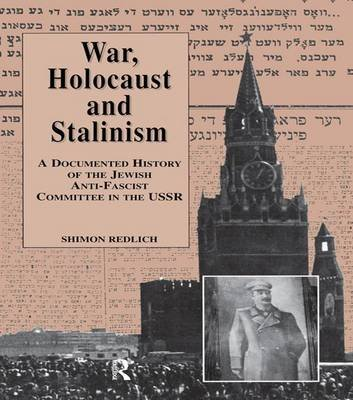 War, the Holocaust and Stalinism (Paperback): Shimon Redlich