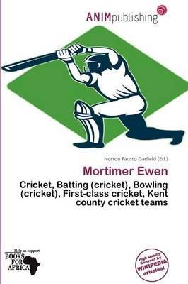 Mortimer Ewen (Paperback): Norton Fausto Garfield