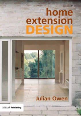 Home Extension Design (Paperback): Julian Owen