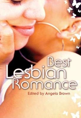 Best Lesbian Romance (Electronic book text): Angela Brown