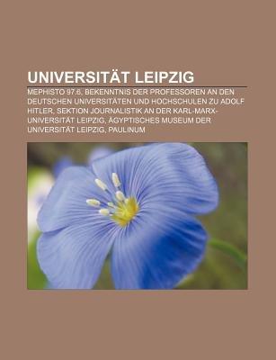 Universitat Leipzig - Mephisto 97.6, Bekenntnis Der Professoren an Den Deutschen Universitaten Und Hochschulen Zu Adolf Hitler...