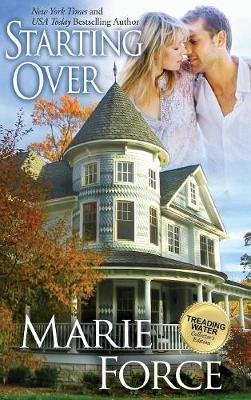 Starting Over (Treading Water Series, Book 3) (Hardcover): Marie Force