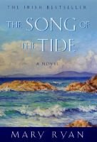 The song of the tide (Hardcover, 1st U.S. ed): Mary Ryan