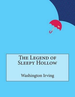 The Legend of Sleepy Hollow (Paperback): Washington Irving