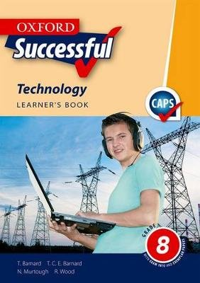 Oxford successful technology CAPS: Gr 8: Learner's book (Paperback):