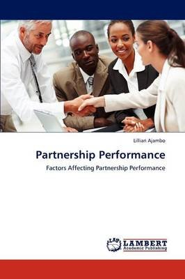 Partnership Performance (Paperback): Lillian Ajambo