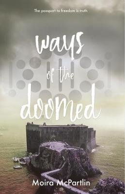 Ways of the Doomed (Paperback, 2nd New edition): Moira McPartlin