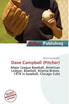 Dave Campbell (Pitcher) (Paperback): Othniel Hermes