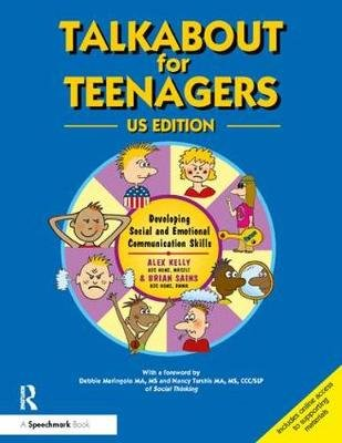 Talkabout for Teenagers - Developing Social Communication Skills (Spiral bound, US Ed): Alex Kelly, Brian Sains