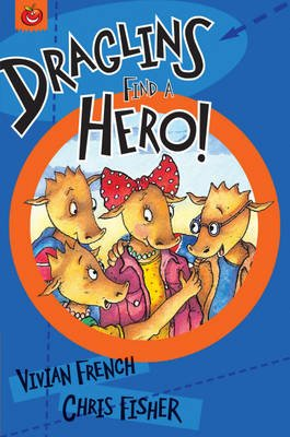 Draglins Find a Hero (Hardcover): Vivian French