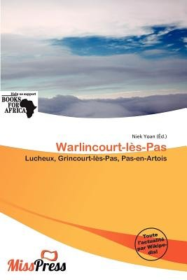 Warlincourt-L S-Pas (French, Paperback): Niek Yoan