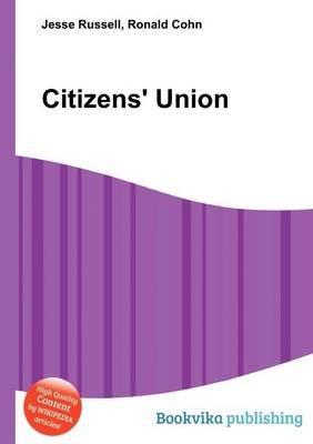 Citizens' Union (Paperback): Jesse Russell, Ronald Cohn