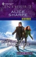 Duplicate Daughter - Dead Ringer (Large print, Paperback, large type edition): Alice Sharpe