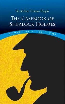 Casebook of Sherlock Holmes (Paperback): Arthur Conan Doyle