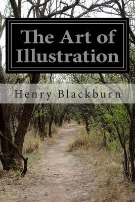 The Art of Illustration (Paperback): Henry Blackburn