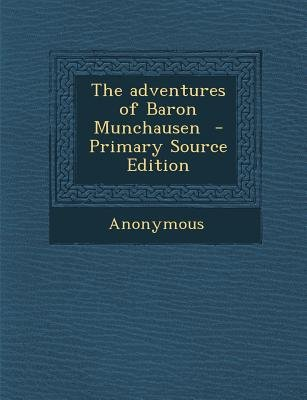 Adventures of Baron Munchausen (Paperback):