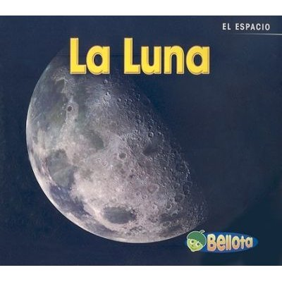 La Luna (Spanish, Paperback): Charlotte Guillain
