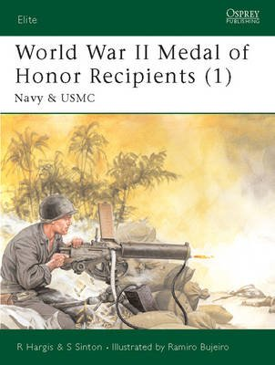 World War II Medal of Honor Recipients, Pt. 1 - Navy and USMC (Paperback): Robert Hargis