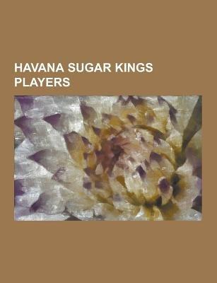 Havana Sugar Kings Players - Bob Miller (1953-1962 Pitcher), Bob Moorhead, Bubba Harris (Baseball), Cliff Ross, Danny Morejon,...