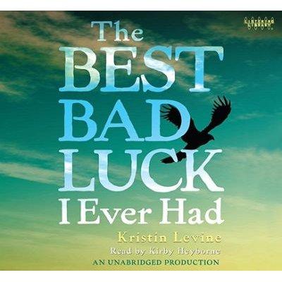 Best Bad Luck I Ever (Lib)(CD) (Standard format, CD): Kristin Levine