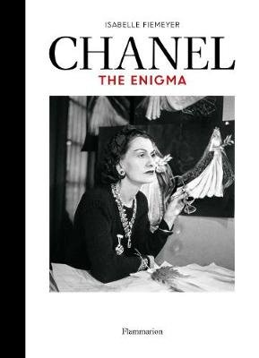 Chanel - The Enigma (Hardcover): Isabelle Fiemeyer