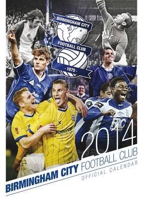 Official Birmingham City 2014 Calendar (Calendar):