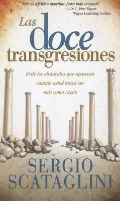 Las Doce Transgreciones (Spanish, Paperback): Sergio Scataglini