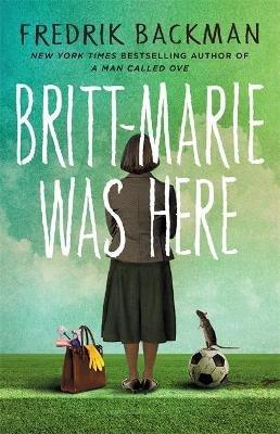 Britt-Marie Was Here (Paperback): Fredrik Backman