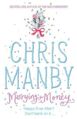 Marrying for Money (Electronic book text): Chrissie Manby