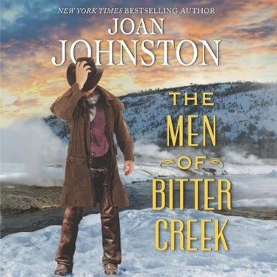 The Men of Bitter Creek Lib/E (Standard format, CD, Library Edition): Joan Johnston