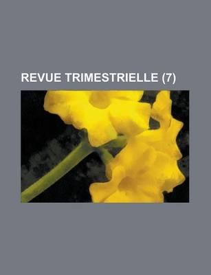 Revue Trimestrielle (7) (English, French, Paperback): Livres Groupe