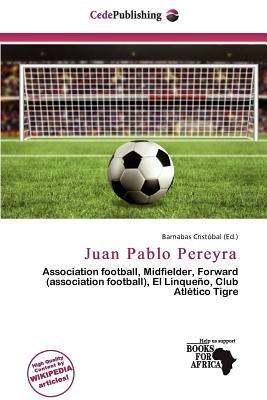 Juan Pablo Pereyra (Paperback): Barnabas Crist Bal