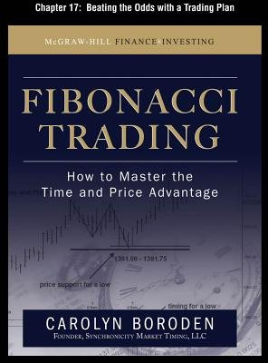 Fibonacci Trading, Chapter 17 - Beating the Odds with a Trading Plan (Electronic book text): Carolyn Boroden