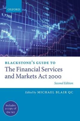 Blackstone's Guide to the Financial Services and Markets Act 2000 (Paperback, 2nd Revised edition): Michael Blair Qc