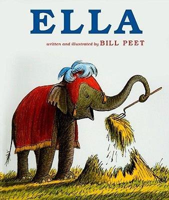 Ella (Hardcover): Bill Peet