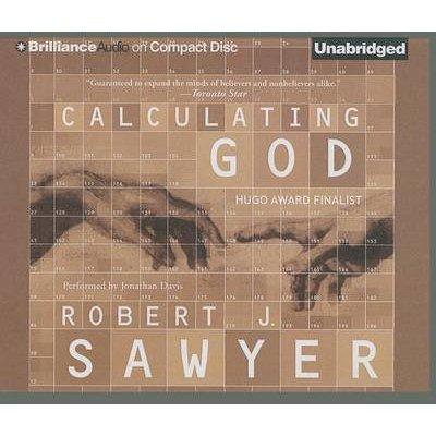 Calculating God (Standard format, CD): Robert J Sawyer