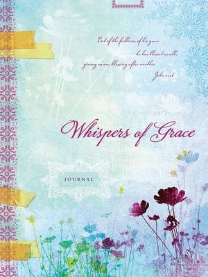 Whispers of Grace (Hardcover): Ellie Claire