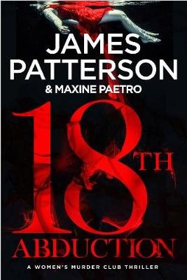 18th Abduction (Paperback): James Patterson