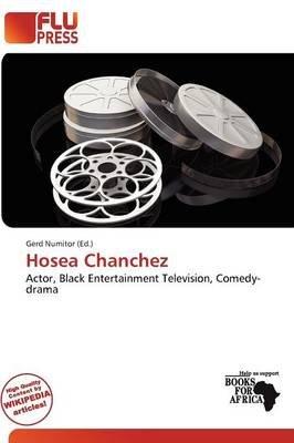 Hosea Chanchez (Paperback): Gerd Numitor
