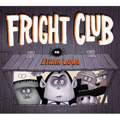 Fright Club (Board book): Ethan Long