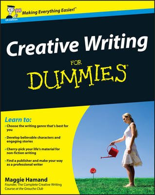 Creative Writing For Dummies (Electronic book text, UK Edition): Maggie Hamand