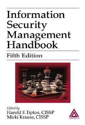 Information Security Management Handbook, Fifth Edition (Electronic book text, 5th Revised edition): Harold F. Tipton, Micki...