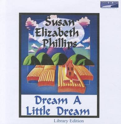 Dream a Little Dream (Standard format, CD): Susan Elizabeth Phillips