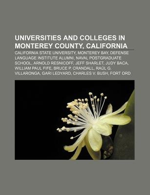 Universities and Colleges in Monterey County, California - California State University, Monterey Bay, Defense Language...