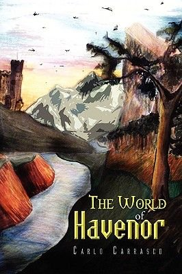 The World of Havenor (Paperback): Carlo Carrasco