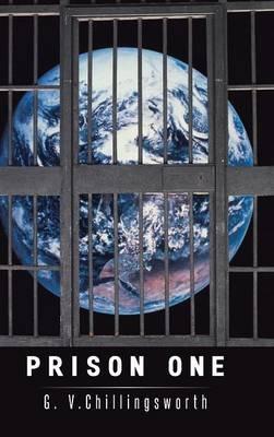 Prison One (Hardcover): G. V. Chillingsworth