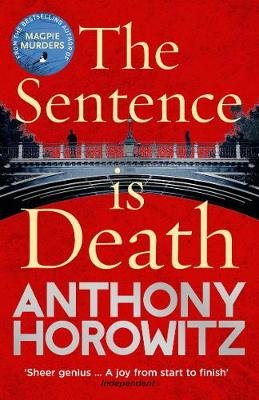 The Sentence is Death (Paperback): Anthony Horowitz