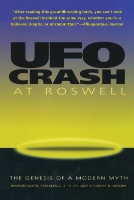 UFO Crash at Roswell (Paperback, 2nd edition): Benson Saler, Charles A Ziegler, Charles B. Moore