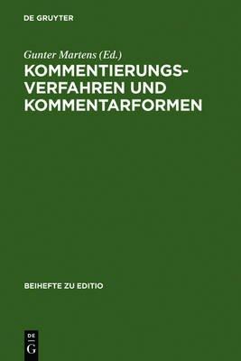 Kommentierungsverfahren Und Kommentarformen - Hamburger Kolloquium Der Arbeitsgemeinschaft Fur Germanistische Edition, 4.-7....