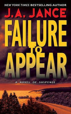 Failure to Appear - A J.P. Beaumont Novel (Electronic book text): J. A. Jance